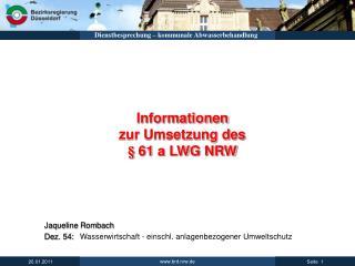Informationen  zur Umsetzung des  § 61 a LWG NRW