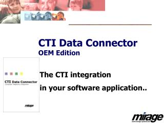 CTI Data Connector OEM Edition