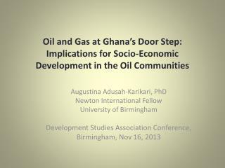 Augustina Adusah-Karikari , PhD Newton International Fellow University of Birmingham