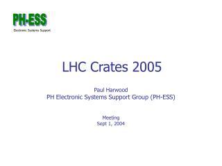 LHC Crates 2005