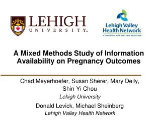 A Mixed  Methods  Study of Information Availability on Pregnancy Outcomes