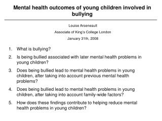 What is bullying? Is being bullied associated with later mental health problems in young children?