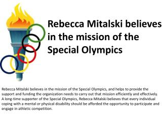 Rebecca Mitalski believes in the mission of the Special Olym
