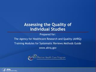 Assessing the Quality of  Individual Studies