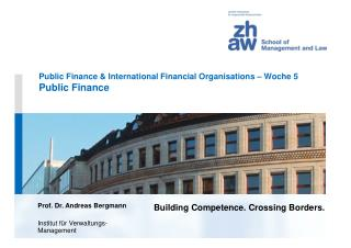 Public Finance & International Financial Organisations – Woche 5 Public Finance