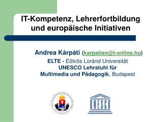IT-Kompetenz, Lehrerfortbildung und europäische Initiativen