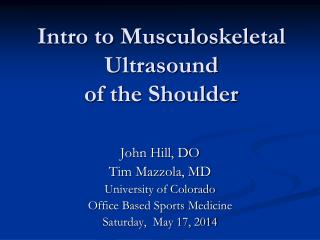 Intro to Musculoskeletal Ultrasound  of the Shoulder