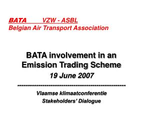BATA	 VZW - ASBL Belgian Air Transport Association