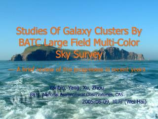Studies Of Galaxy Clusters By BATC Large Field Multi-Color Sky Survey