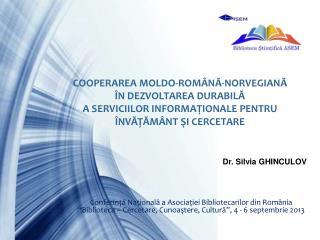 COOPERAREA MOLDO-ROMÂNĂ-NORVEGIANĂ  ÎN DEZVOLTAREA DURABILĂ