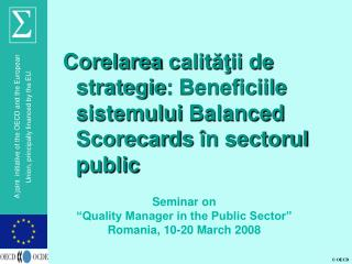 "Seminar on ""Quality Manager in the Public Sector"" Romania, 10-20 March 2008"
