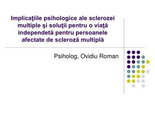 Psiholog, Ovidiu Roman