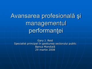 Avansarea profesională şi  managementul  performanţei