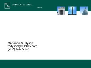 Marianna G. Dyson mdyson@milchev  (202) 626-5867