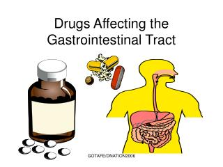 Drugs Affecting the Gastrointestinal Tract