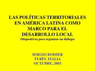 LAS POLÍTICAS TERRITORIALES EN AMÉRICA LATINA COMO MARCO PARA EL DESARROLLO LOCAL