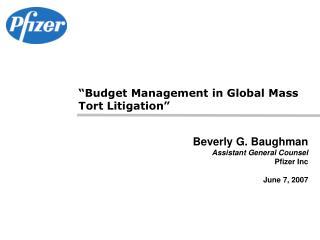 Beverly G. Baughman Assistant General Counsel Pfizer Inc June 7, 2007