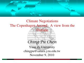 Climate Negotiations The Copenhagen Accord– A view from the Outside