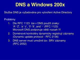 DNS a Windows 200 x