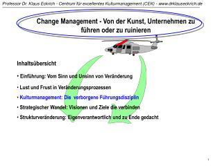 Change Management - Von der Kunst, Unternehmen zu f hren oder zu ruinieren