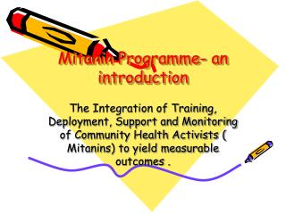 Mitanin Programme- an introduction