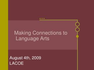 Making Connections to  Language Arts
