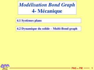 Modélisation Bond Graph 4- Mécanique