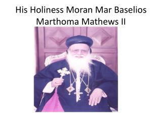 His Holiness Moran Mar Baselios Marthoma Mathews II