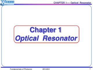 Chapter 1 Optical  Resonator
