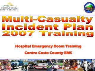 Multi-Casualty