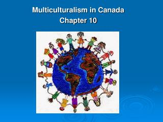 Multiculturalism in Canada Chapter 10