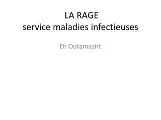 LA RAGE  service maladies infectieuses