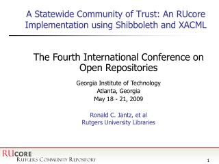 A Statewide Community of Trust: An RUcore Implementation using Shibboleth and XACML
