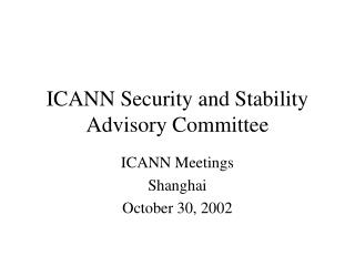 ICANN Security and Stability Advisory Committee