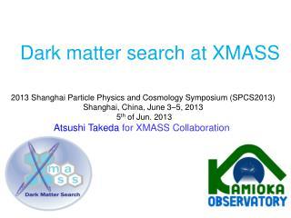 Dark matter search at XMASS