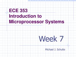 ECE 353 Introduction to Microprocessor Systems