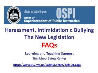 Harassment, Intimidation  &  Bullying The New Legislation  FAQs