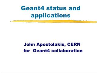 Geant4 status and applications