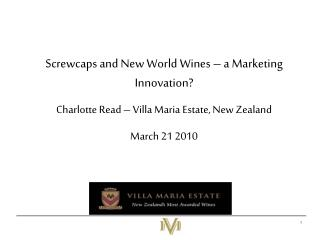 Screwcaps and New World Wines � a Marketing Innovation?