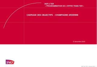 CADRAGE DES OBJECTIFS  - CHAMPAGNE ARDENNE