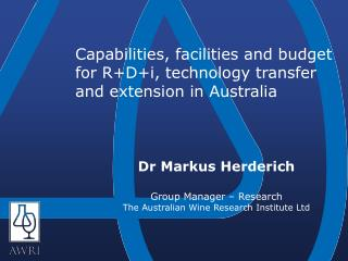 Capabilities, facilities and budget for R+D+i, technology transfer and extension in Australia