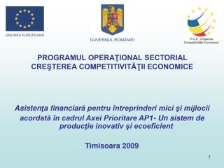 PROGRAMUL OPERAŢIONAL SECTORIAL  CREŞTEREA COMPETITIVITĂŢII ECONOMICE