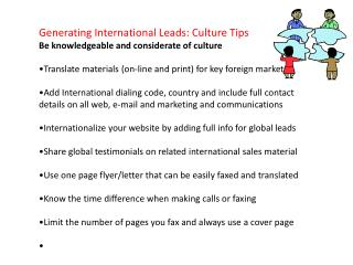 Generating International Leads: Culture Tips Be knowledgeable and considerate of culture