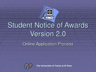 Student Notice of Awards  Version 2.0