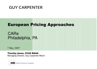 European Pricing Approaches CARe Philadelphia, PA