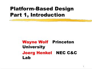 Platform-Based Design Part 1, Introduction
