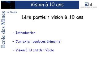 Vision à 10 ans