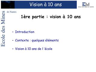 Vision � 10 ans