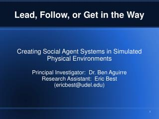 Creating Social Agent Systems in Simulated Physical Environments