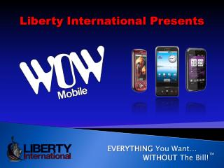Liberty International Presents